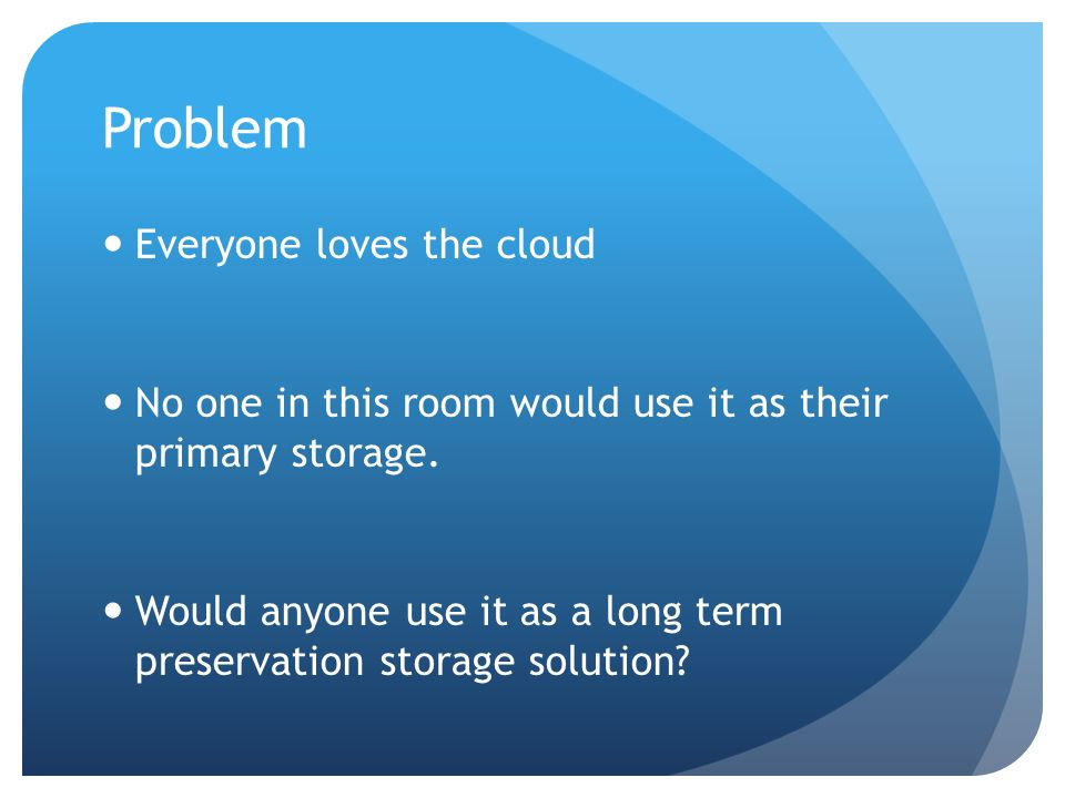 More Questions Does the cloud do backup/replication/multi-site replication.