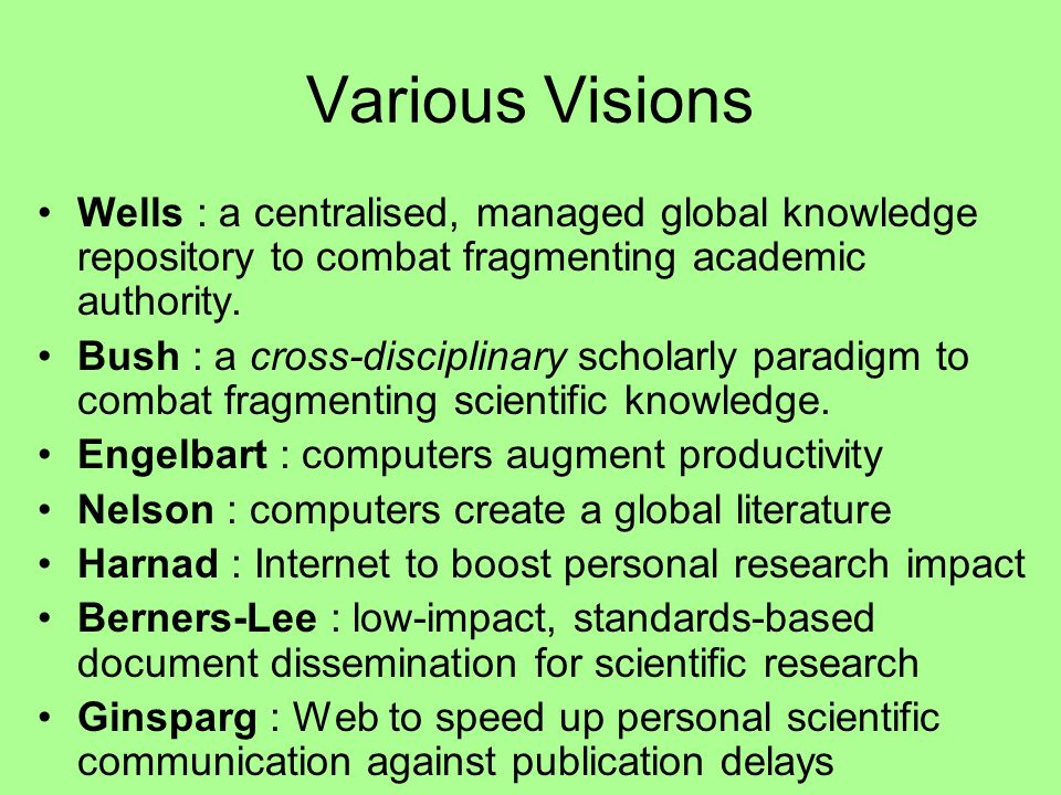 Various Visions Wells : a centralised, managed global knowledge repository to combat fragmenting academic authority.