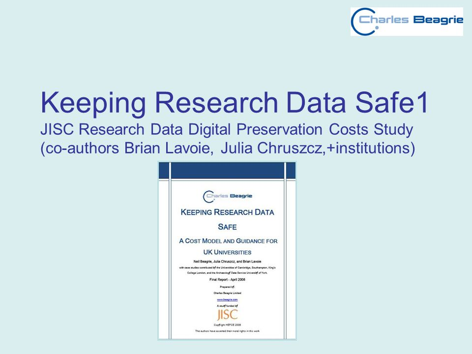Overview KRDS1 Aim – investigate costs, develop model and recommendations Method – detailed analysis of 4 models: LIFE1/2 & NASA CET in combination with OAIS and UK Research TRAC; Plus literature review;12 interviews; 4 detailed case studies.
