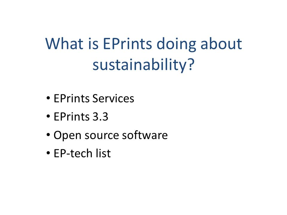What is EPrints doing about sustainability.