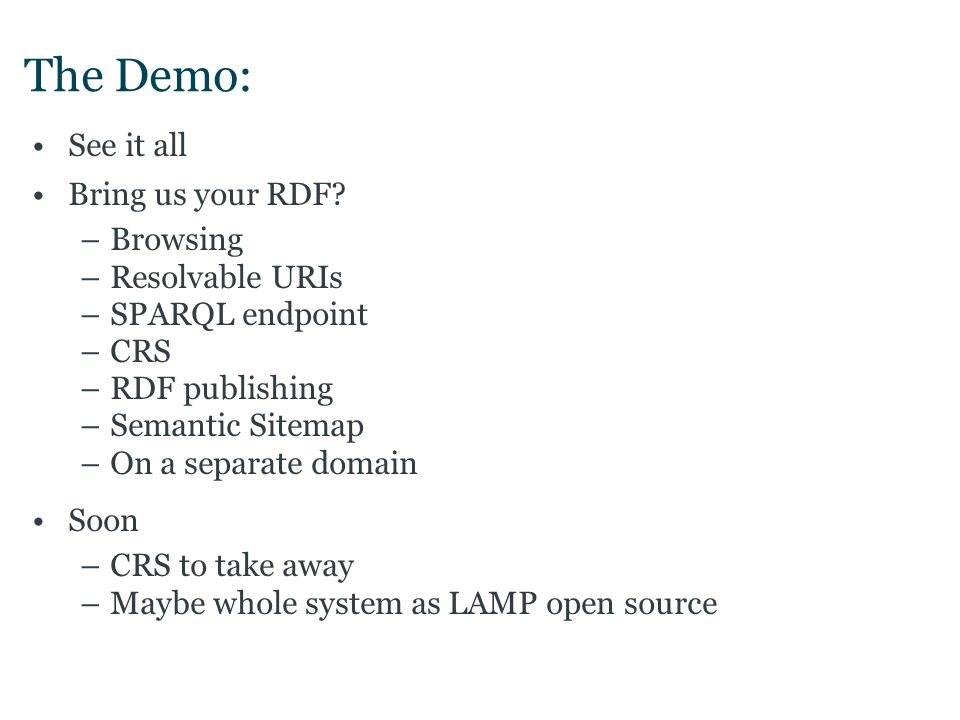 The Demo: See it all Bring us your RDF.