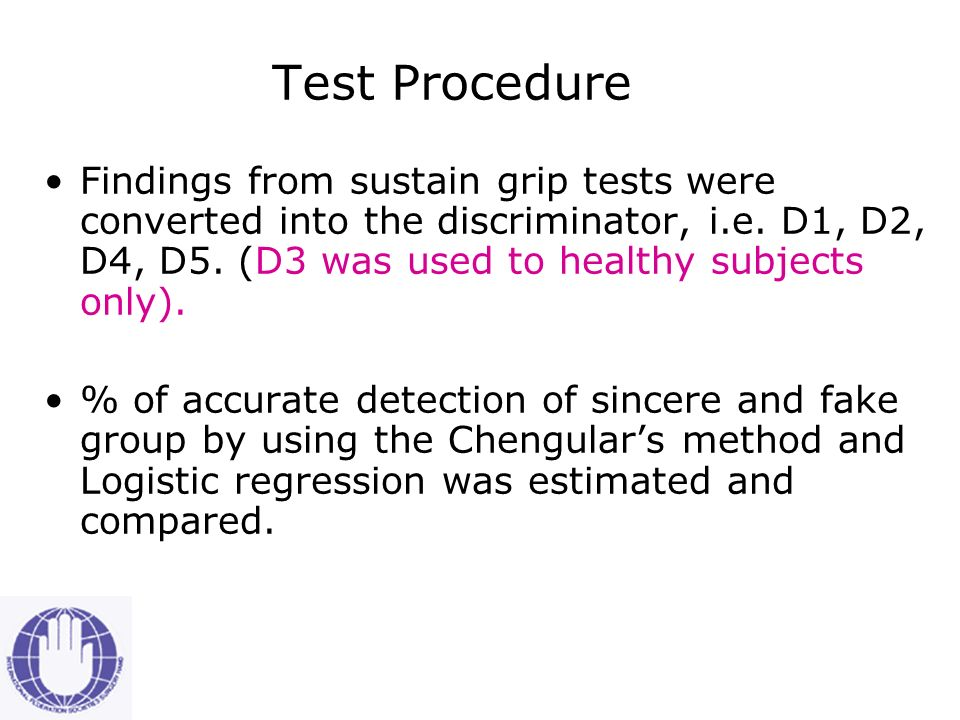 Test Procedure All subjects are taught to do the sustain grip test using the EVAL System. All subjects were randomized into 2 subgroups – subgroup 1a