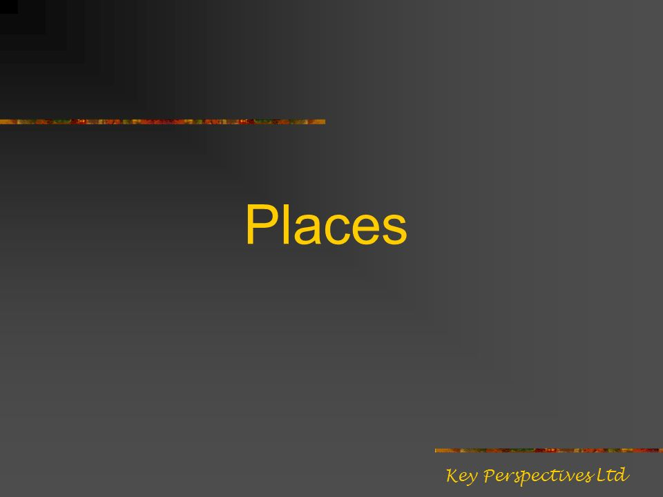 Places Key Perspectives Ltd