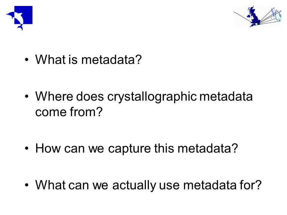 What is metadata? Data describing data