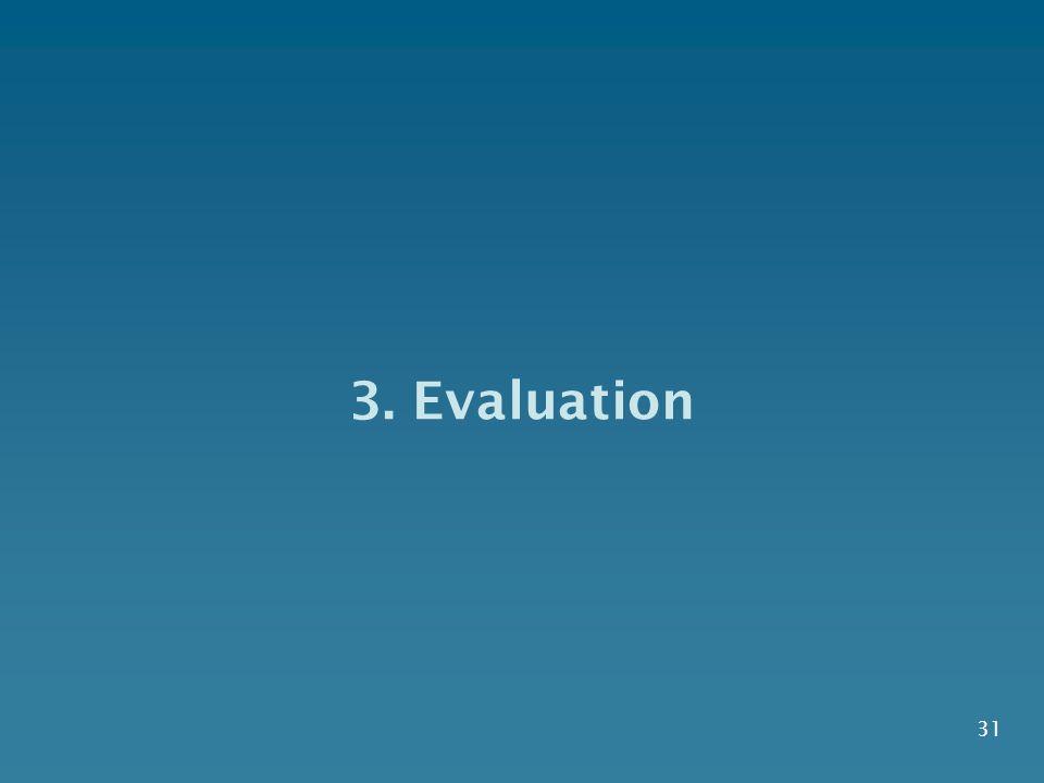 3. Evaluation 31