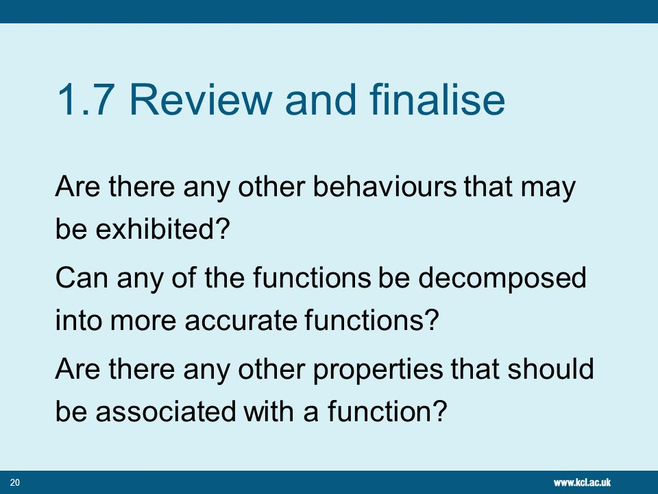 20 1.7 Review and finalise Are there any other behaviours that may be exhibited.