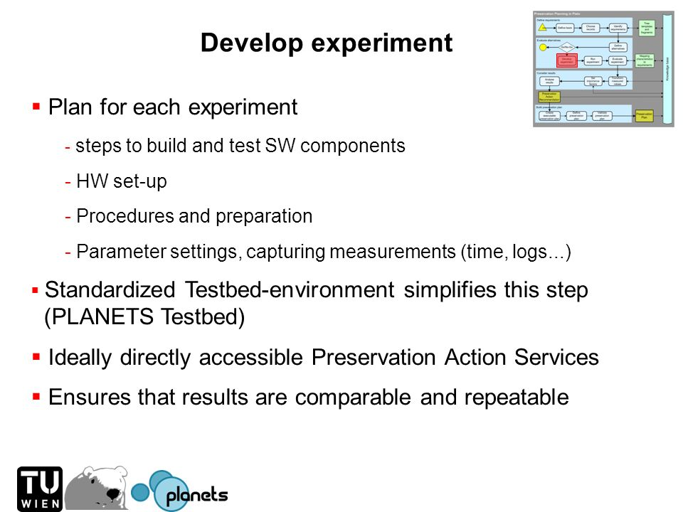 Develop experiment Plan for each experiment - steps to build and test SW components - HW set-up - Procedures and preparation - Parameter settings, cap