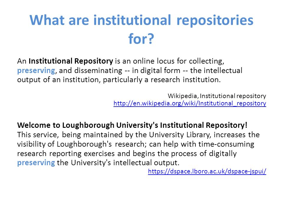 What are institutional repositories for.