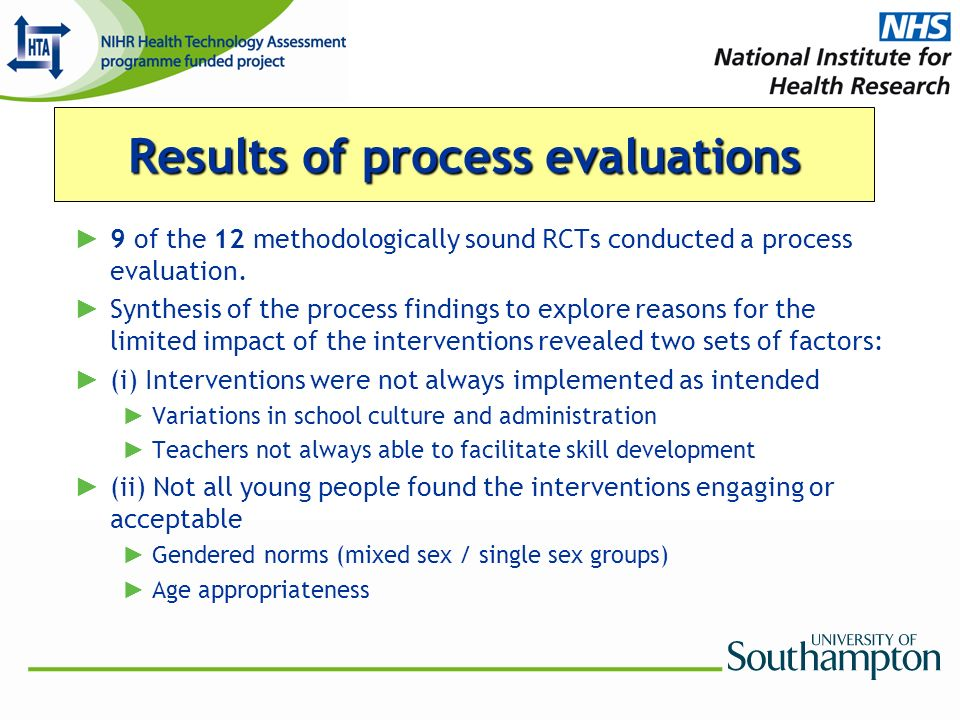 9 of the 12 methodologically sound RCTs conducted a process evaluation.