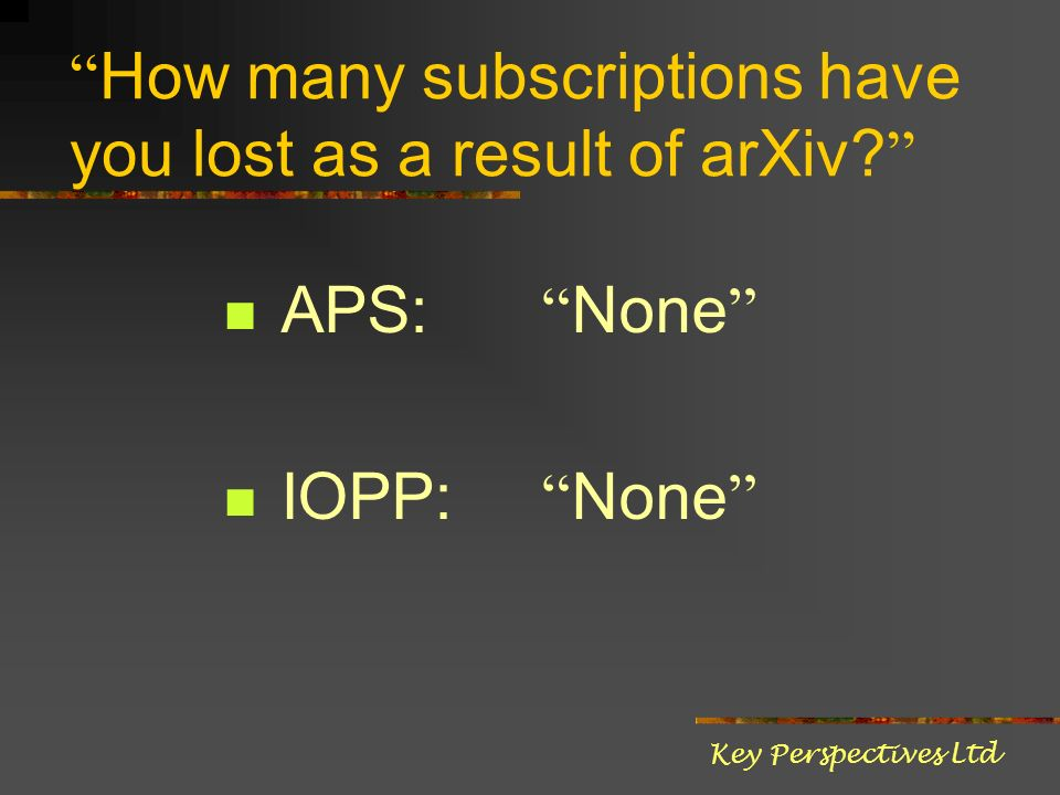 How many subscriptions have you lost as a result of arXiv.