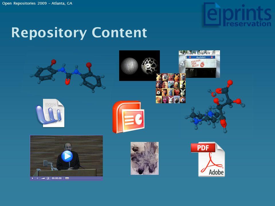 Repository Content Open Repositories 2009 – Atlanta, GA
