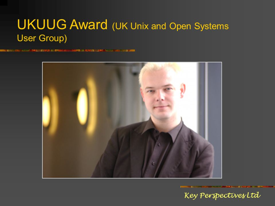UKUUG Award (UK Unix and Open Systems User Group) Key Perspectives Ltd