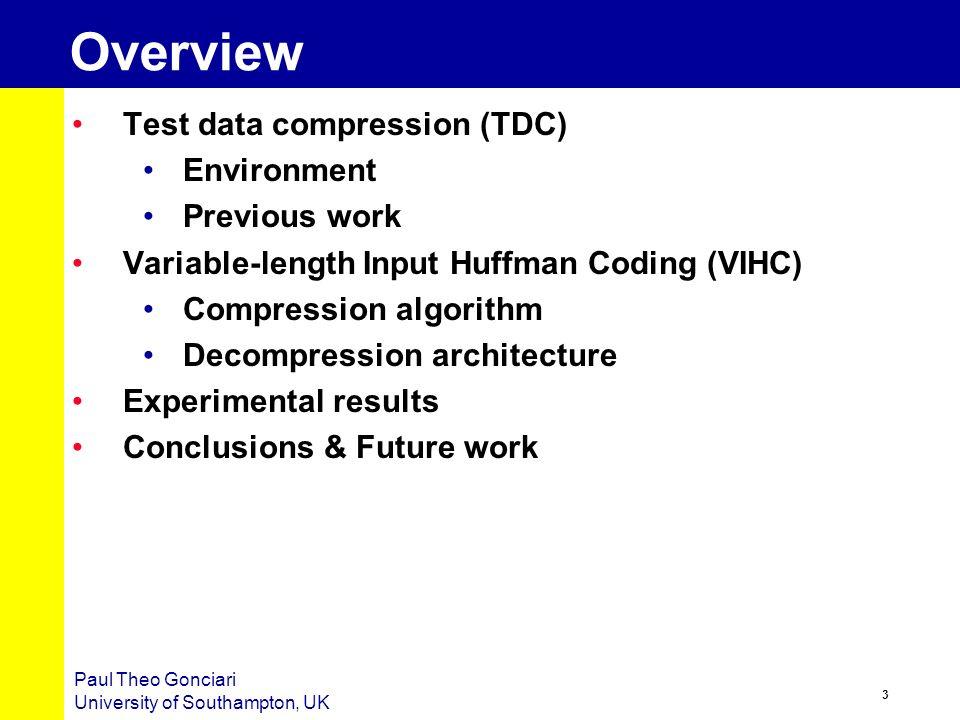 2 Paul Theo Gonciari University of Southampton, UK Why Test Data Reduction .