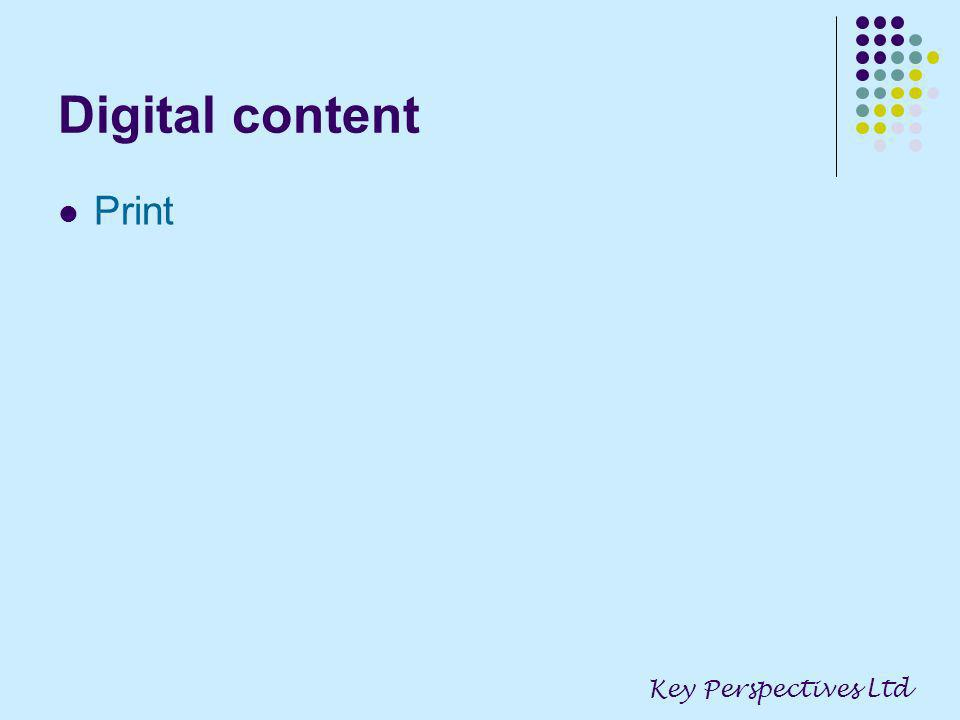Digital content Print Key Perspectives Ltd