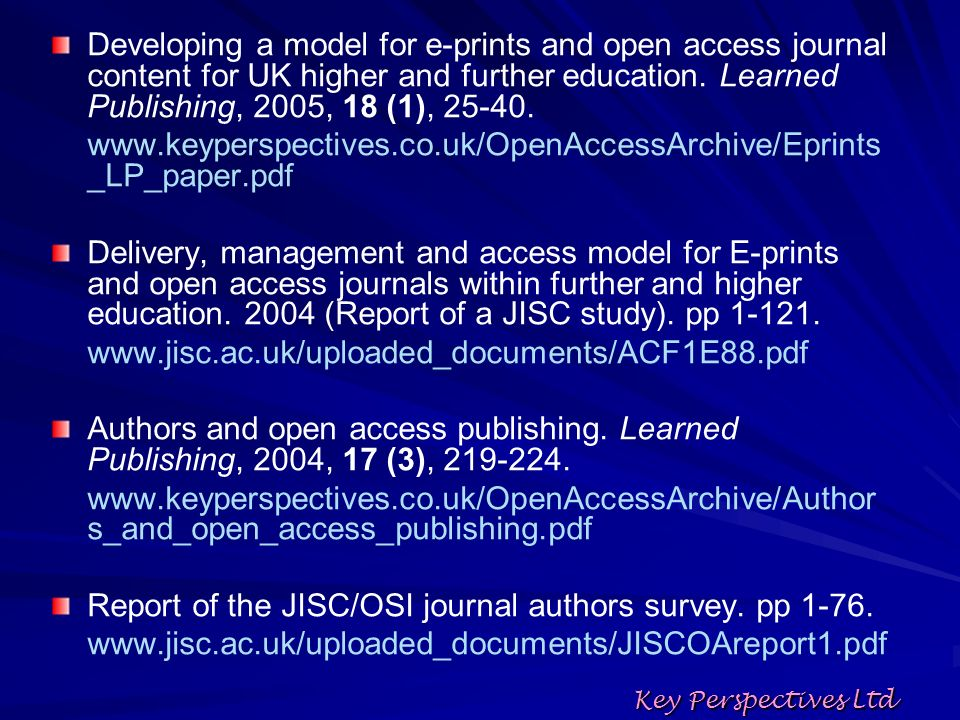 Developing a model for e-prints and open access journal content for UK higher and further education.