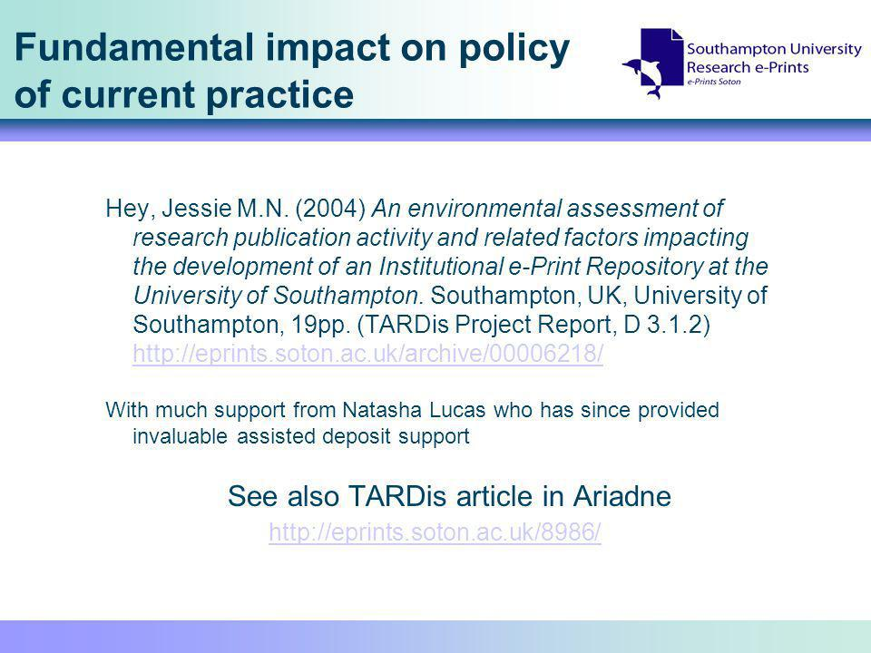 Fundamental impact on policy of current practice Hey, Jessie M.N. (2004) An environmental assessment of research publication activity and related fact