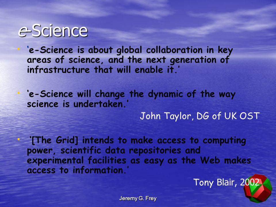 Jeremy G. Frey CombeChem People & Places IBM GSK Pfizer AZ