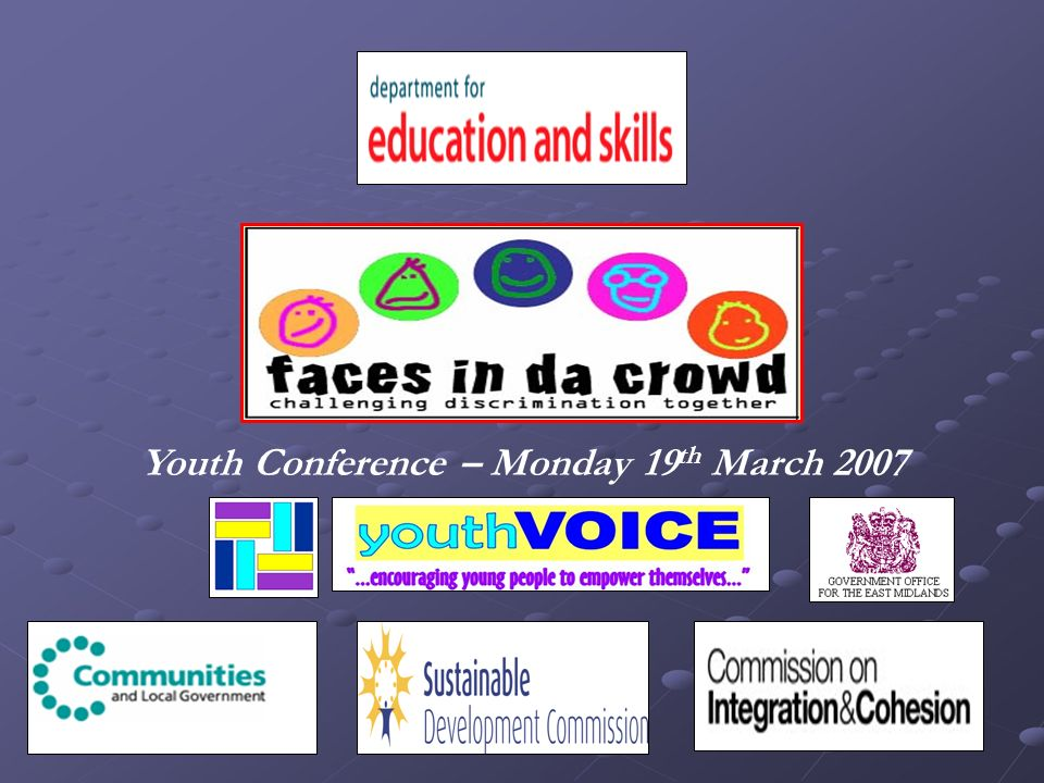 Youth Conference – Monday 19 th March 2007