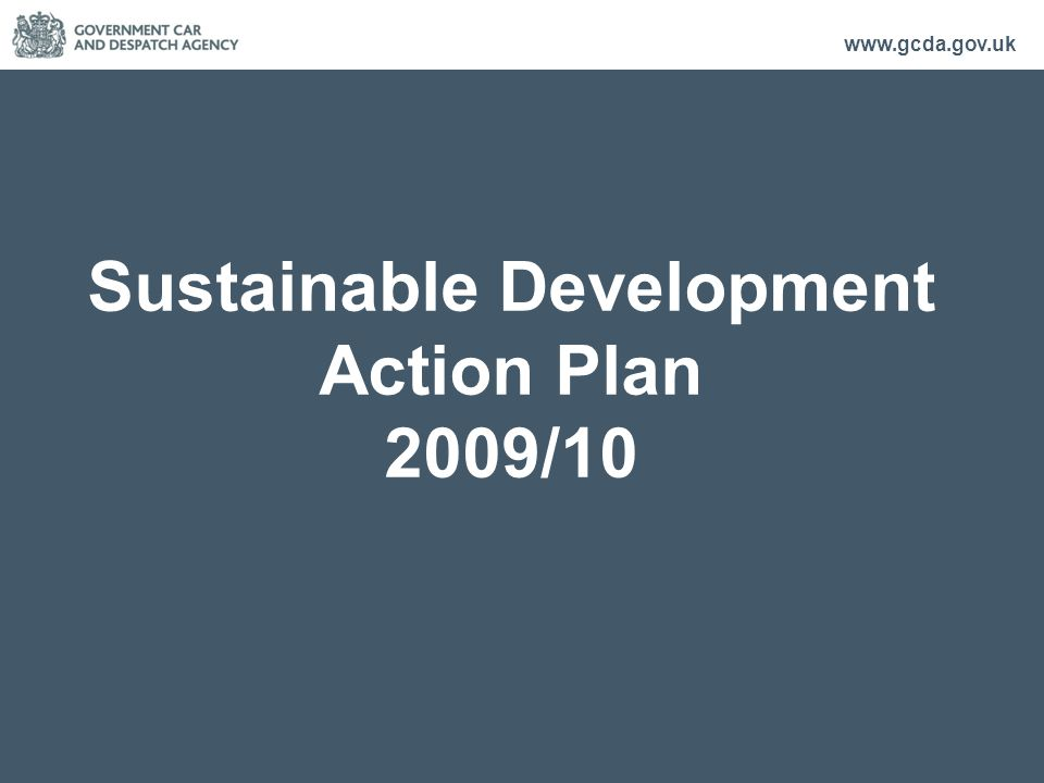 www.gcda.gov.uk Sustainable Development Action Plan 2009/10