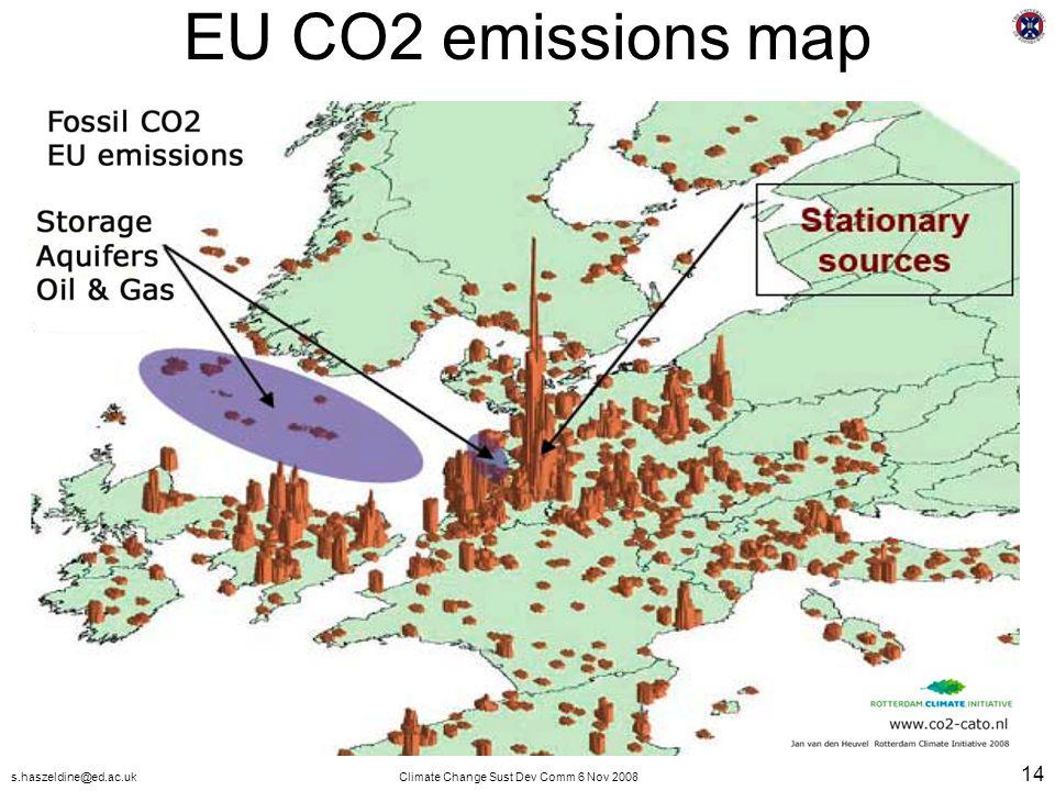 s.haszeldine@ed.ac.ukClimate Change Sust Dev Comm 6 Nov 2008 14 EU CO2 emissions map