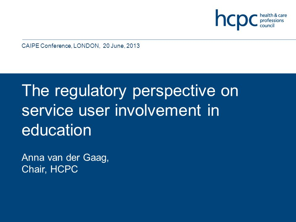 Outline Overview of HCPC Research Changes to the current standards of education and training