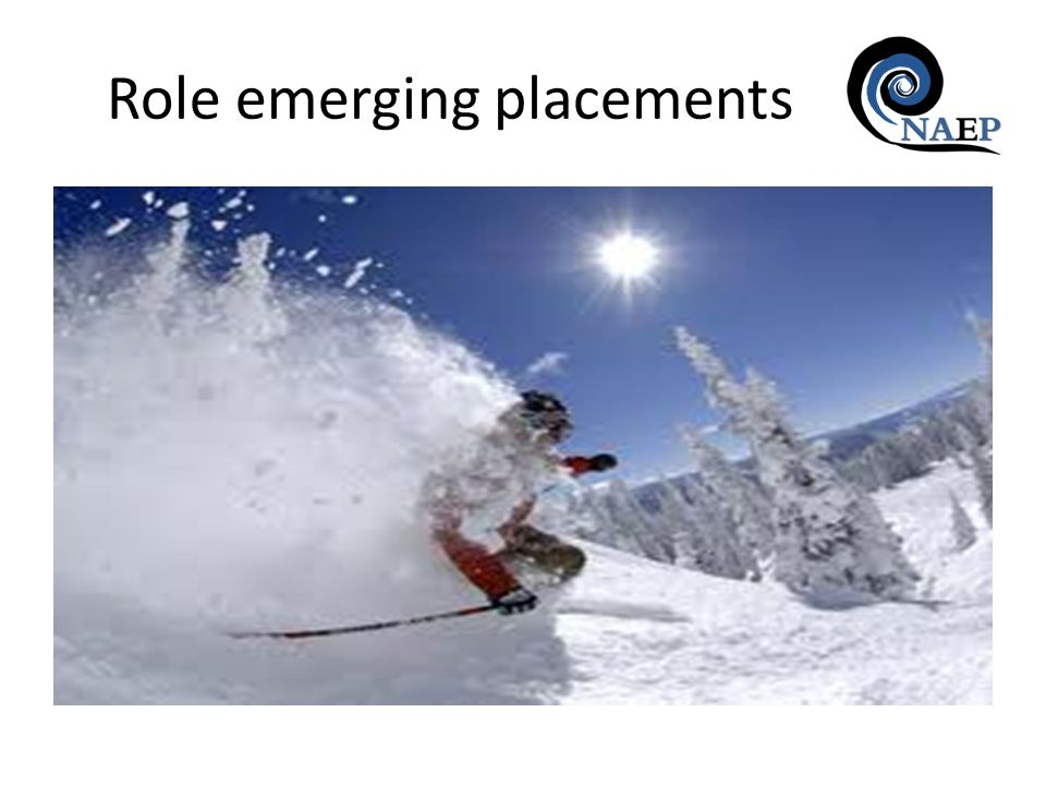 Role emerging placements