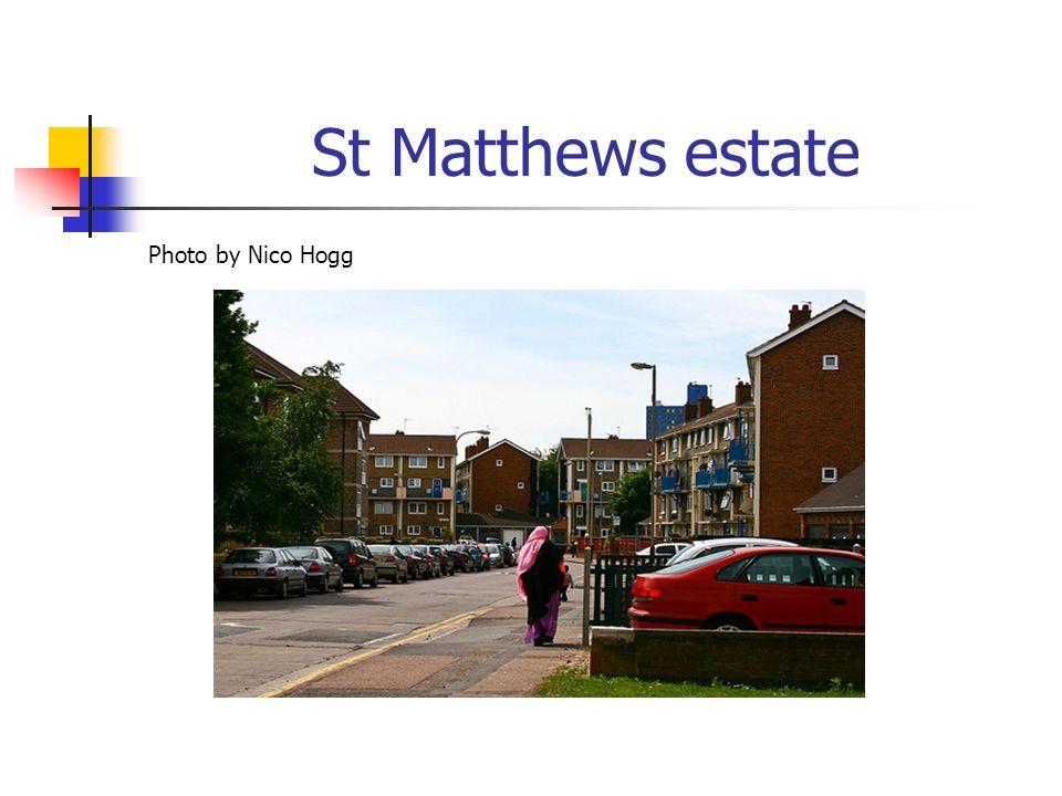 St Matthews estate Photo by Nico Hogg