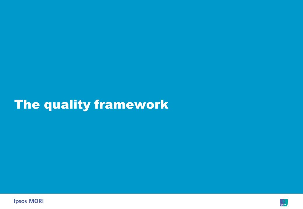 The quality framework