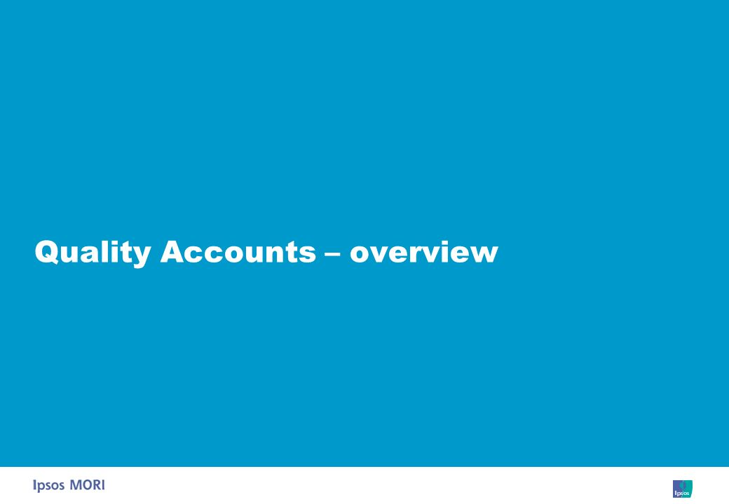 Quality Accounts – overview