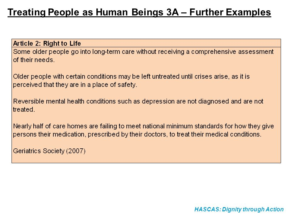 HASCAS: Dignity through Action Treating People as Human Beings 3A – Further Examples