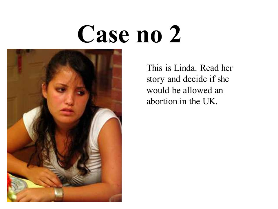 The Position of women Women suffered because of not being allowed abortion.