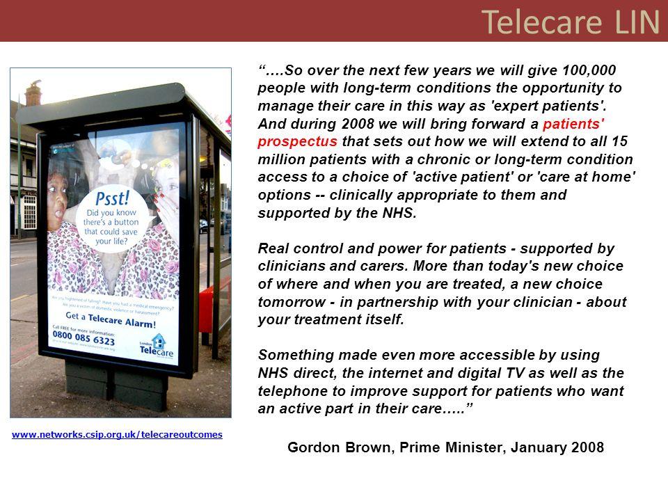Telecare LIN www.networks.csip.org.uk/telecareoutcomes ….