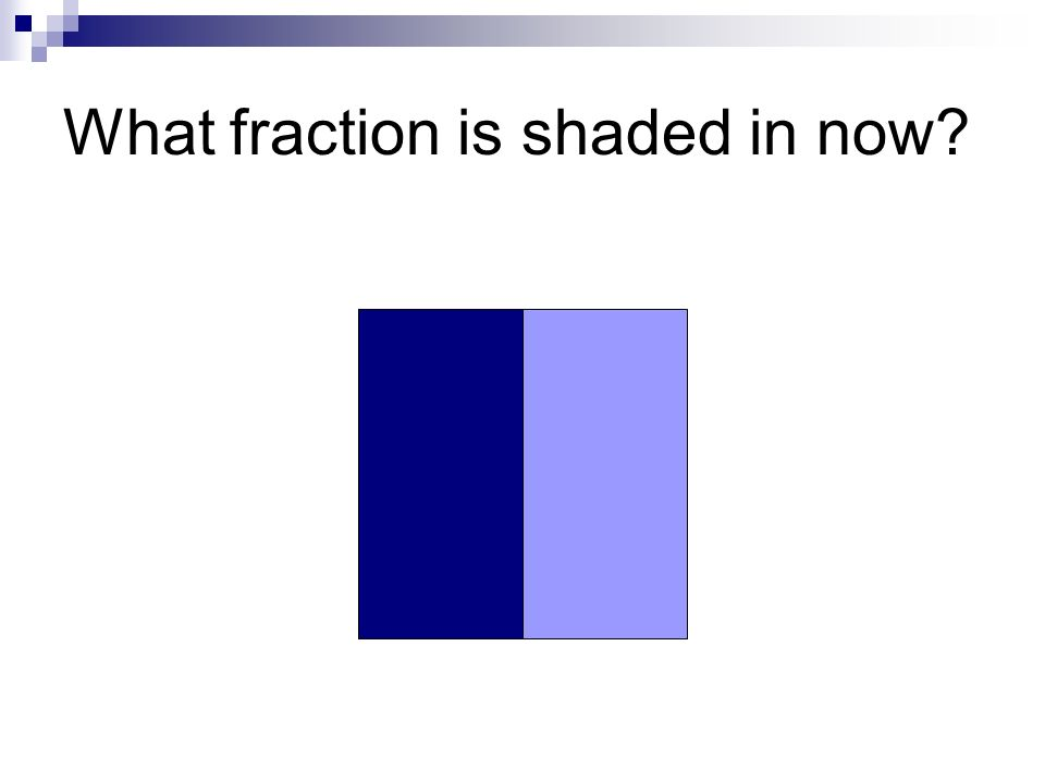 What fraction of this shape is shaded in?