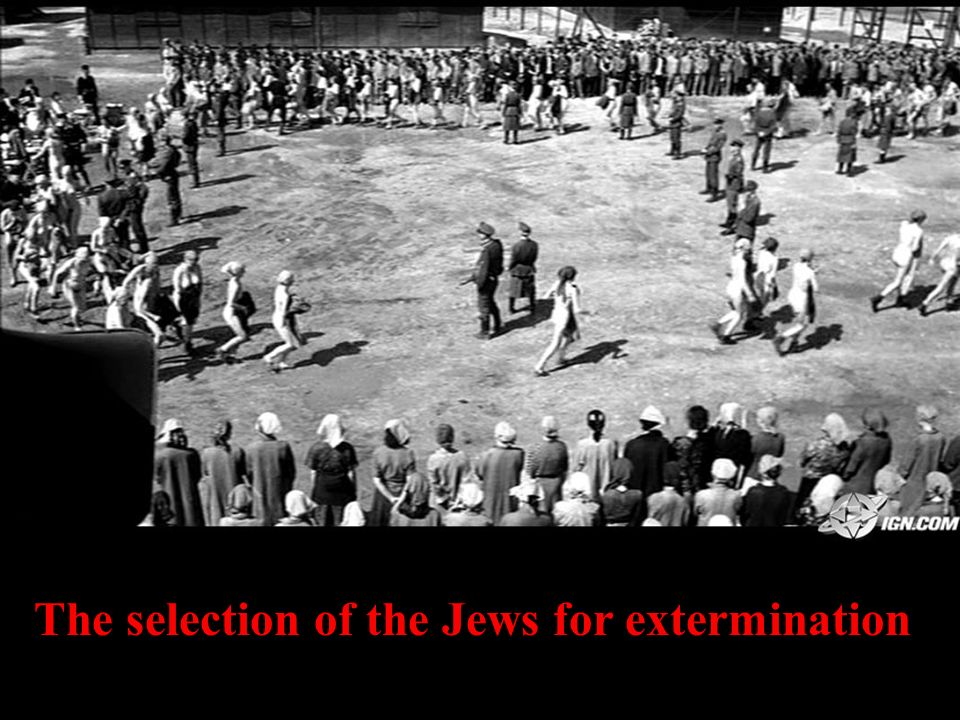 The selection of the Jews for extermination