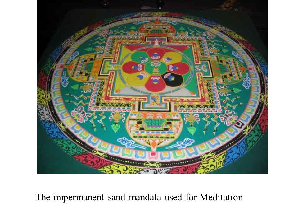 The impermanent sand mandala used for Meditation