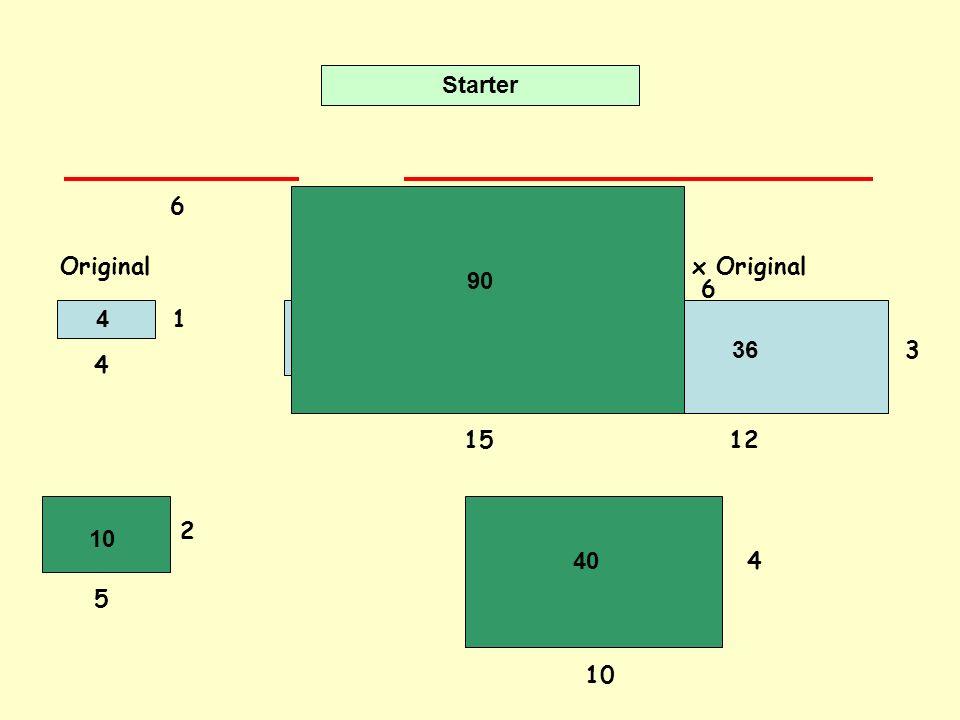 Starter Original2 x Original3 x Original 4 1 8 12 3 2 612 4 16 36 5 2 10 4 15 6 10 40 90