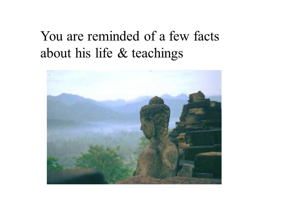 What are The Teachings of the Buddha? 1. The Four Noble truths