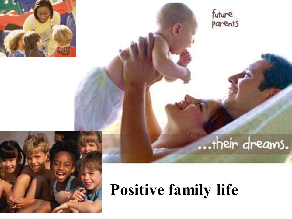 Positive family life