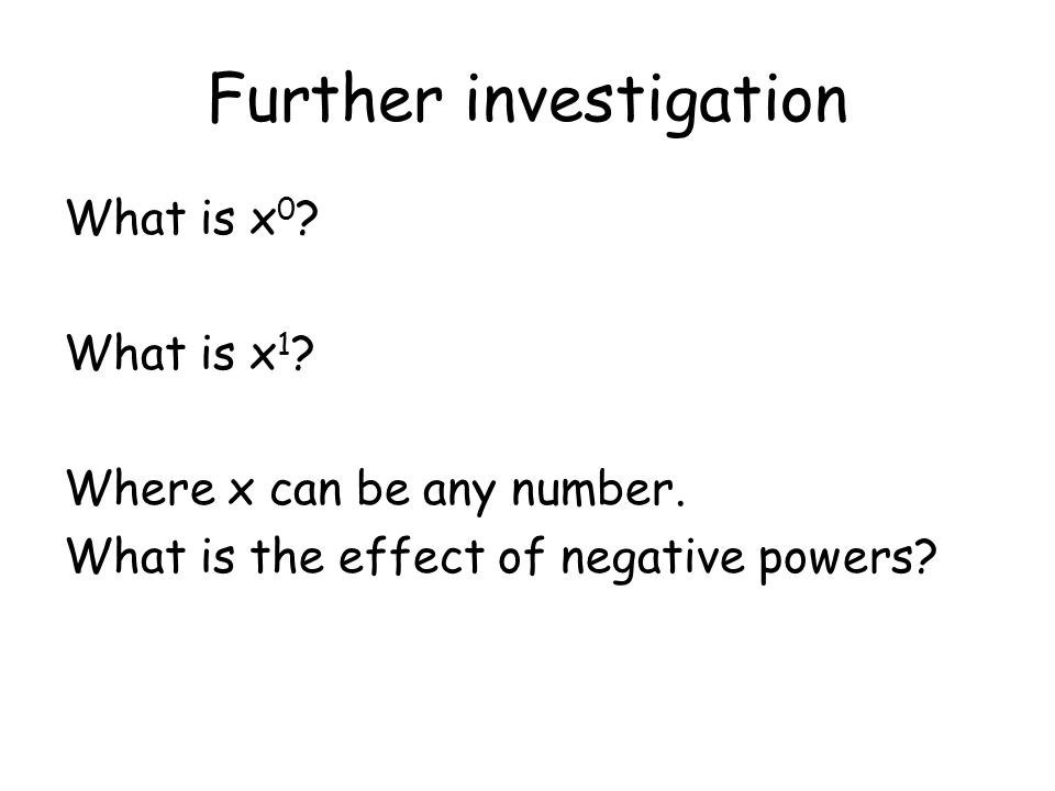 Further investigation What is x 0 . What is x 1 .
