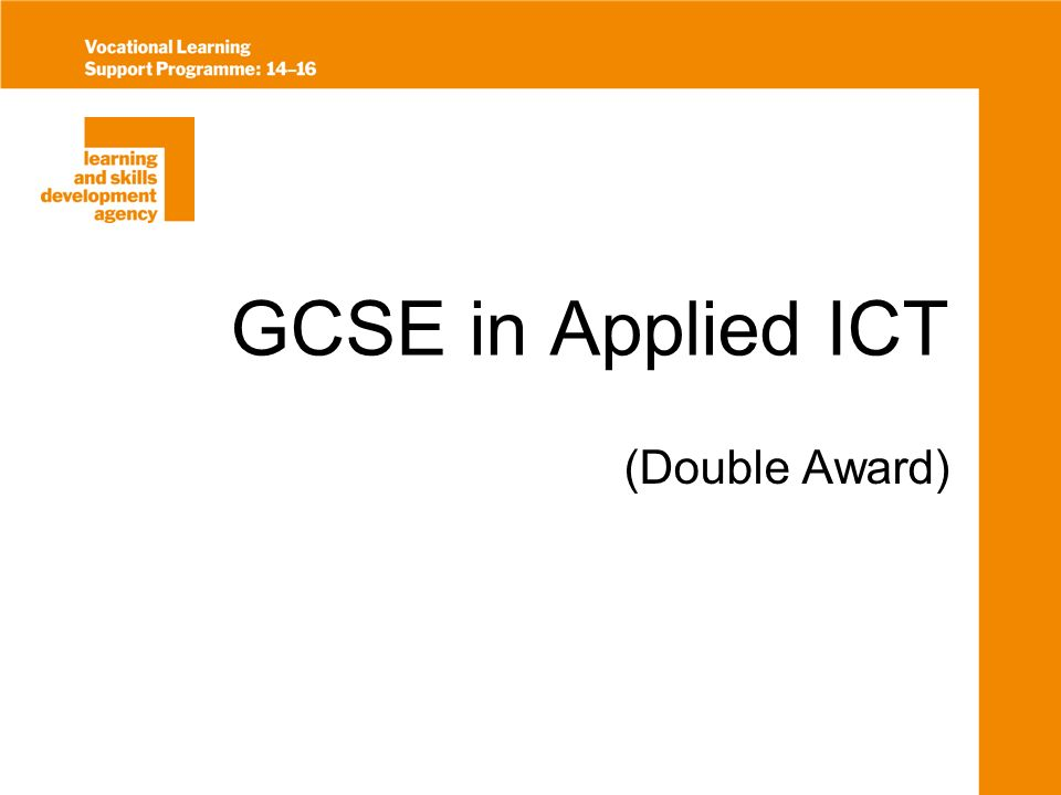 GCSE in Applied ICT (Double Award)