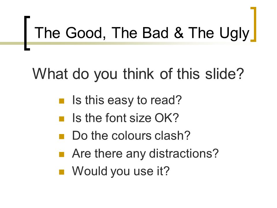 The Good, The Bad & The Ugly Which of the following layouts would you choose