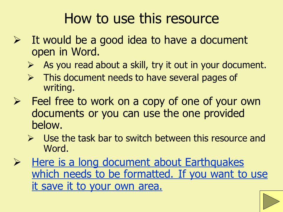 How to use this resource It would be a good idea to have a document open in Word.