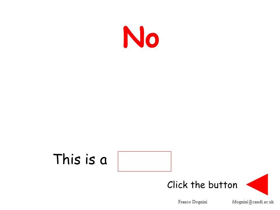 Franco Dognini fdognini@candi.ac.uk No This is a Click the button