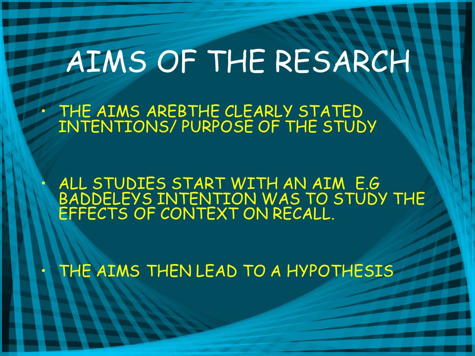 HYPOTHESIS THIS IS A CLEAR TESTABLE STATEMENT OF WHAT THE RESEARCHER BELIEVES TO BE TRUE AND ITS WHAT HE AIMS TO DEMONSTRATE IN THE STUDY.