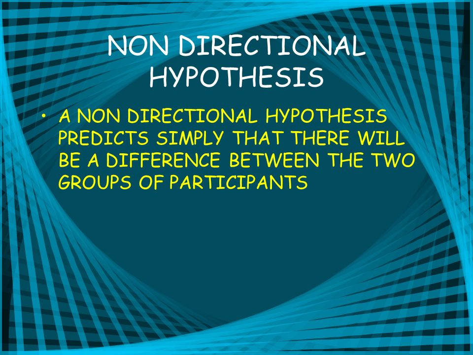 THE NULL HYPOTHESIS A STATEMENT OF NO DIFFERENCE OR NO RELATIONSHIP.