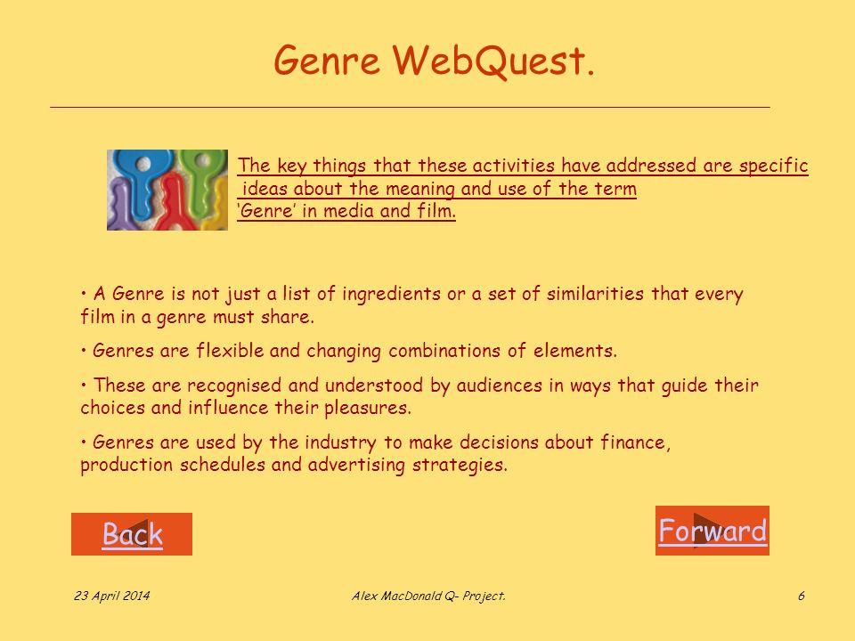 Forward Back 23 April 2014Alex MacDonald Q- Project.6 Genre WebQuest.