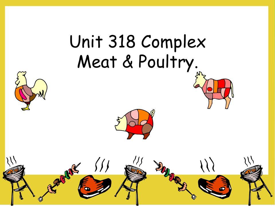Unit 318 Complex Meat & Poultry.