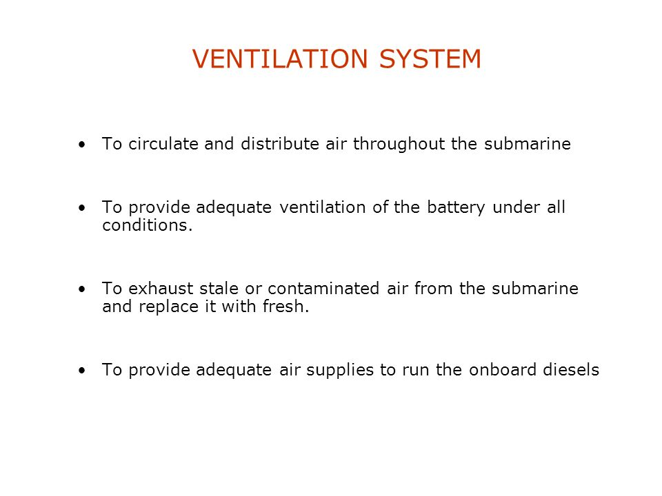 ENVIROMENTAL SYSTEMS Ventilation System Snort Induction System Air purification Air conditioning Sanitary systems