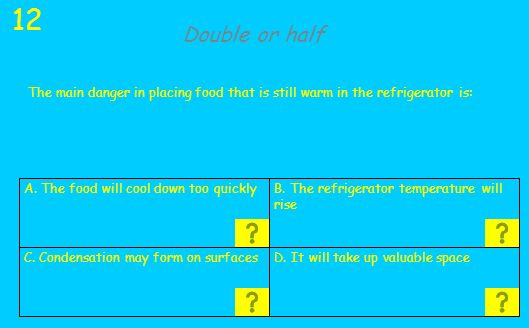 A. Temperature too high or too lowB. Temperature in the danger zone D.