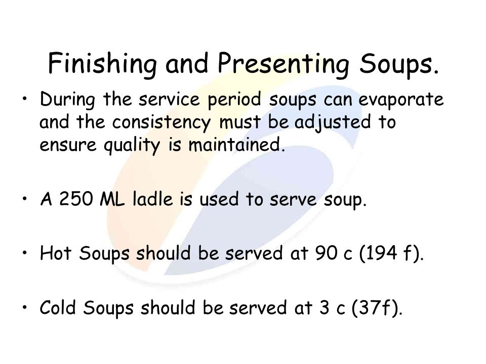 Finishing and Presenting Soups.